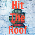 Hit The Roof image