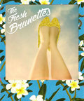 The Fresh Brunettes image