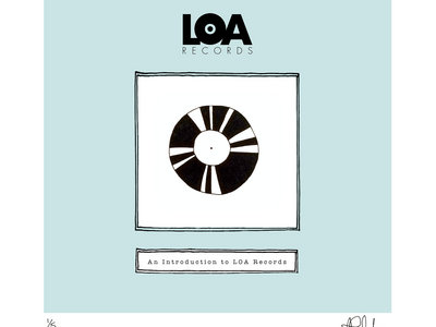 An Introduction To LOA Records - Limited Edition HAND DRAWN, SIGNED & NUMBERED 'VINYL' Print main photo