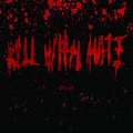 Kill With Hate image