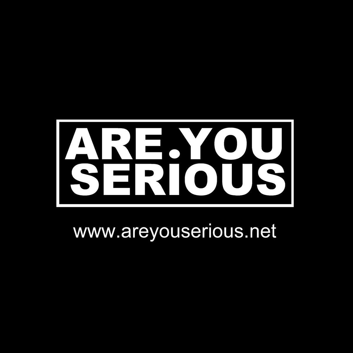 Areyouserious Com