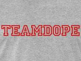 Team Dope Merchandise and Apparel:T-Shirt, Hoodie, Snapback Caps photo