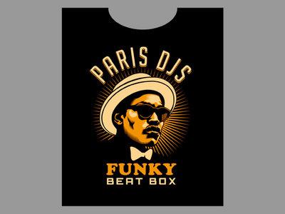 "Paris DJs ""FUNKY BEAT BOX"" - Limited edition T-shirt main photo"