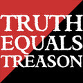 Truth Equals Treason image