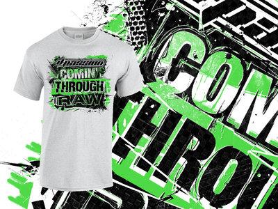 Comin' Through Raw - T-Shirt main photo