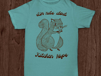 """""""I'm nuts about Kitchen Hips!"""" T-shirt - MINT main photo"""