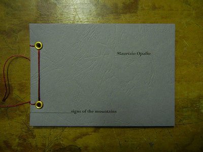 MAURIZIO OPALIO 'signs of the mountains' ARTIST'S BOOK + Music Digital Download main photo
