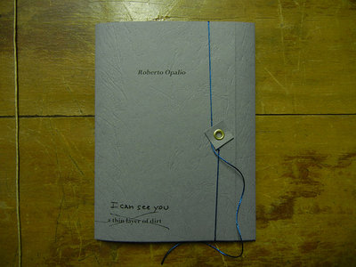ROBERTO OPALIO 'a thin layer of dirt' ARTIST'S BOOK + Music Digital Download main photo