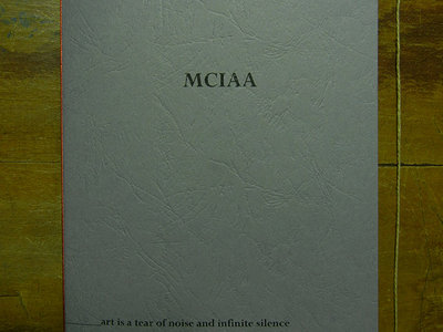MCIAA 'art is a tear of noise and infinite silence' ARTIST'S BOOK + Music Digital Download main photo