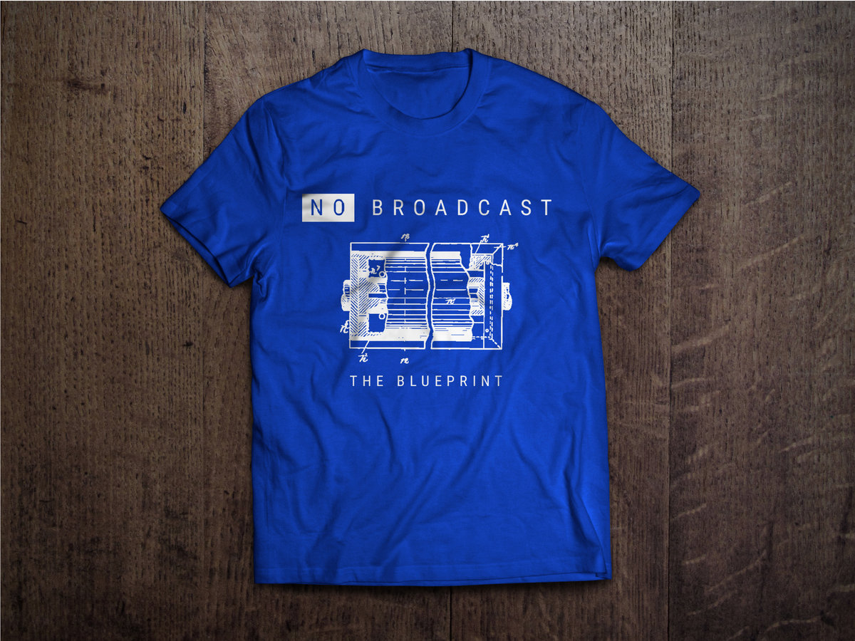 The blueprint t shirt no broadcast the blueprint t shirt main photo malvernweather Image collections