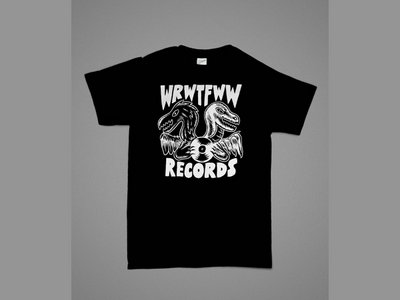 The first WRWTFWW Records t-shirt ever! main photo