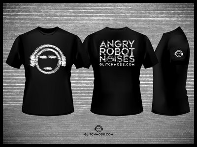 Glitch Mode Recordings: Angry Robot Noises Lady T Shirt main photo