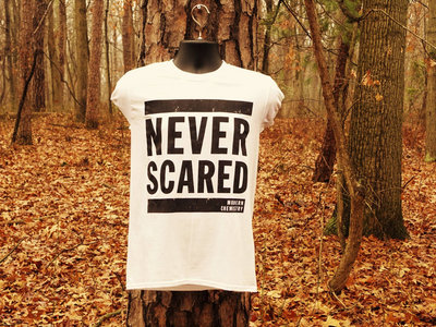 Never Scared T-Shirt main photo