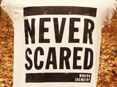 Never Scared T-Shirt photo