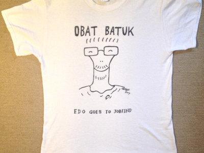 Obat Batuk - Edo Goes to Job Find t-shirt main photo