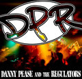 Danny Pease & the Regulators - DPR image