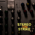 Stereo on Strike image