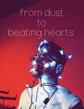 From Dust To Beating Hearts image