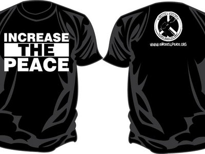 INCREASE THE PEACE T-Shirt main photo