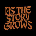 As The Story Grows image