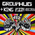 GROUPHUG + King Pizza Records image