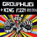 GROUPHUG + King Pizza Records image