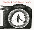 Brendan & the Strangest Ways image