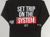 "Black Long Sleeve GPT ""Set Trip on the System"" photo"