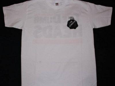 The Dumbheads T-Shirt main photo