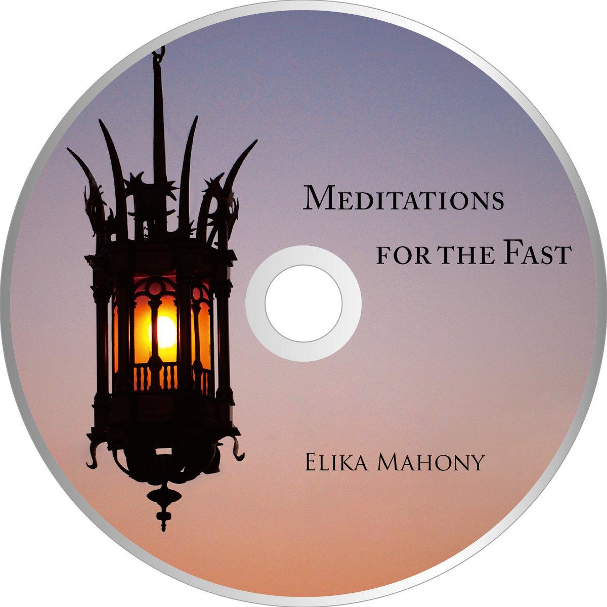 Fasting Prayer | Elika Mahony