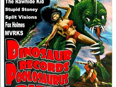Dinosaur Records Poolosaurus Party Ticket main photo
