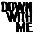 Down With Me image