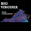 Big Virginia Noise Compilation image