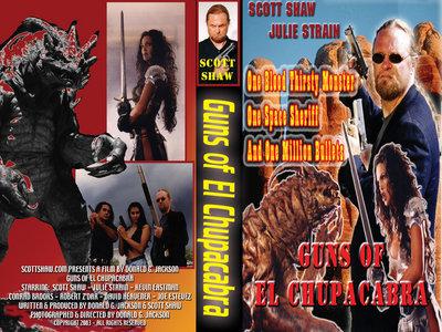 Guns of El Chupacabra Video Tape main photo
