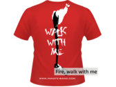 Fire, walk with me photo