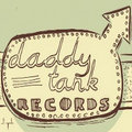 Daddy Tank Records image