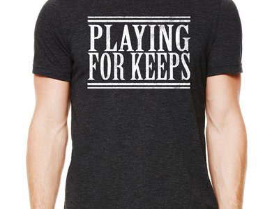 Playing For Keeps Tee main photo