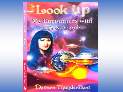 """""""LOOK UP"""" BOOK My Encounters with ETs & Angels main photo"""