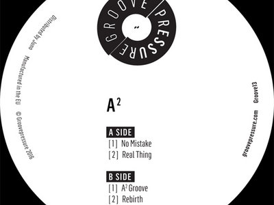 "GROOVE13 - A² - No Mistake, Real Thing, Rebirth, A²  Groove - 12"" vinyl main photo"