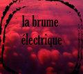 La Brume Electrique image
