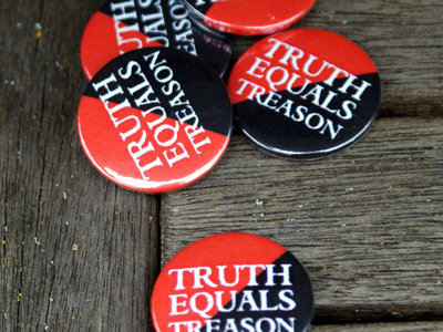 Truth Equals Treason button badge (red/black with logo) main photo