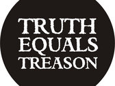 Truth Equals Treason button badge (black with logo) photo