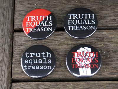 Set of four Truth Equals Treason button badges main photo