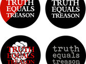 Set of four Truth Equals Treason button badges photo