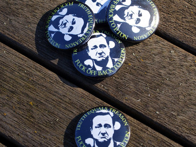 Truth Equals Treason button badge (Cameron 'Fuck Off Back To Eton' design) main photo