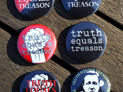 Set of six Truth Equals Treason button badges main photo