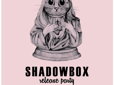 SHADOWBOX release party poster main photo
