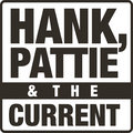 Hank, Pattie & The Current image