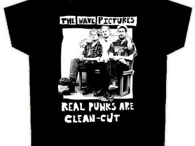 The Wave Pictures 'Real Punks Are Clean Cut' T-shirt, White Print on Black Shirt main photo
