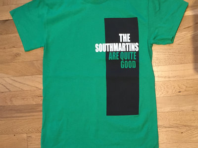 """""""The Southmartins Are Quite Good"""" Limited edition T-shirt. main photo"""